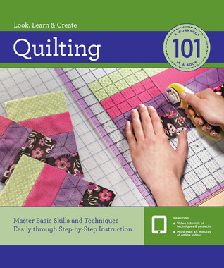 [PDF] [EPUB] Quilting 101: Master Basic Skills and Techniques Easily through Step-by-Step Instruction Download by Creative Publishing International