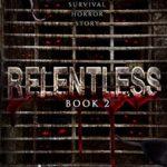 [PDF] [EPUB] Relentless: Book 2 Download