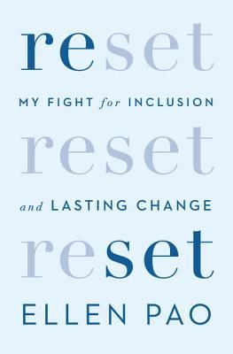 [PDF] [EPUB] Reset: My Fight for Inclusion and Lasting Change Download by Ellen Pao