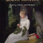 [PDF] [EPUB] Revisiting Prussia's Wars Against Napoleon: History, Culture, and Memory Download