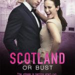 [PDF] [EPUB] Scotland or Bust (Winning the Billionaire, #3) Download