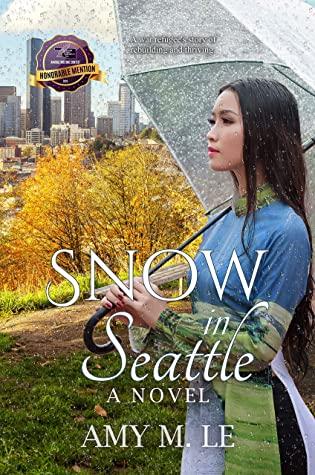 [PDF] [EPUB] Snow in Seattle: A Novel Download by Amy M. Le