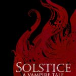 [PDF] [EPUB] Solstice: A Vampire Tale  (The Solstice Chronicles #1) Download