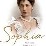 [PDF] [EPUB] Sophia: Princess, Suffragette, Revolutionary Download