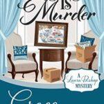 [PDF] [EPUB] Staging is Murder (A Laura Bishop Mystery #1) Download
