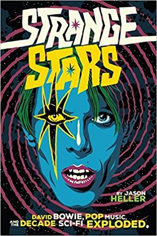 [PDF] [EPUB] Strange Stars: David Bowie, Pop Music, and the Decade Sci-Fi Exploded Download by Jason Heller