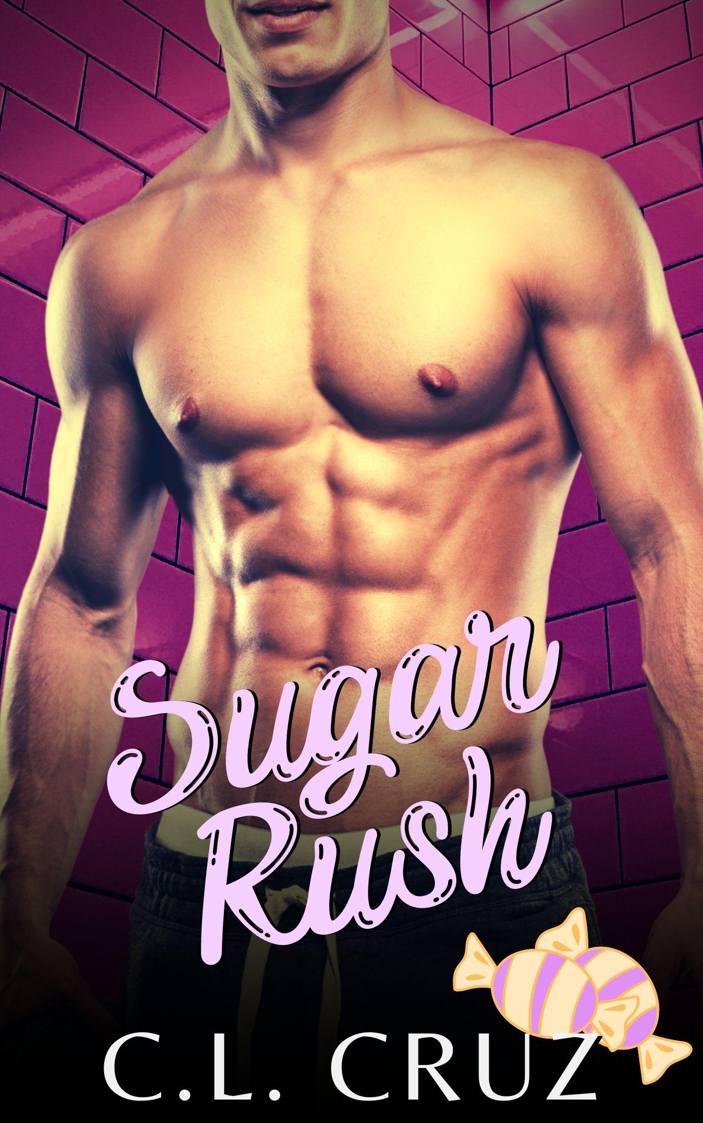 [PDF] [EPUB] Sugar Rush Download by C.L. Cruz