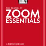 [PDF] [EPUB] Take Control of Zoom Essentials Download