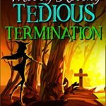 [PDF] [EPUB] Tedious Termination (Brightstone Paranormal Mystery Book 5) Download