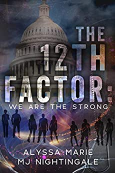 [PDF] [EPUB] The 12th Factor: We are the Strong Download by Alyssa Marie