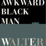 [PDF] [EPUB] The Awkward Black Man Download