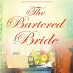 [PDF] [EPUB] The Bartered Bride (Kennebrae Brides #1) Download