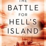 [PDF] [EPUB] The Battle for Hell's Island: How a Small Band of Carrier Dive-Bombers Helped Save Guadalcanal Download