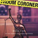 [PDF] [EPUB] The Courtroom Coroner (The Fenway Stevenson Mysteries #5) Download