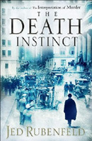 [PDF] [EPUB] The Death Instinct Download by Jed Rubenfeld