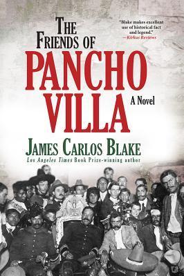 [PDF] [EPUB] The Friends of Pancho Villa Download by James Carlos Blake
