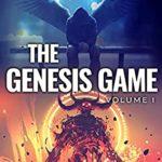 [PDF] [EPUB] The Genesis Game: Volume I (World Apocalypse Dungeon Calamity, #1) Download