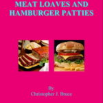 [PDF] [EPUB] The Gourmet's Guide to Making Meat Loaves and Hamburger Patties Download