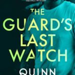 [PDF] [EPUB] The Guard's Last Watch (A Bexley Squires Mystery #3) Download