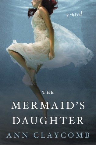 [PDF] [EPUB] The Mermaid's Daughter Download by Ann Claycomb