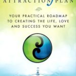 [PDF] [EPUB] The Mindful Attraction Plan: Your Practical Roadmap to Creating the Life, Love and Success You Want Download