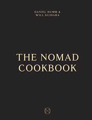 [PDF] [EPUB] The NoMad Cookbook Download by Daniel Humm