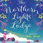 [PDF] [EPUB] The Northern Lights Lodge (Romantic Escapes, Book 4) Download