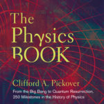 [PDF] [EPUB] The Physics Book: From the Big Bang to Quantum Resurrection, 250 Milestones in the History of Physics Download