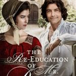 [PDF] [EPUB] The Re-education of Mr. Darcy: A Pride and Prejudice Variation Download