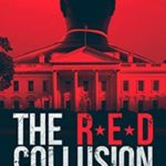 [PDF] [EPUB] The Red Collusion: A Military Thriller Download