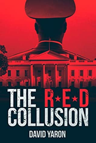 [PDF] [EPUB] The Red Collusion: A Military Thriller Download by David Yaron