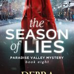 [PDF] [EPUB] The Season of Lies, Mystery with a Romantic Twist (Paradise Valley Mysteries Book 8) Download
