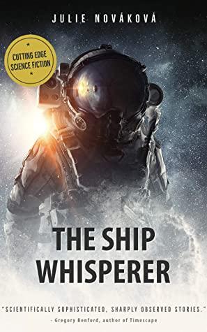 [PDF] [EPUB] The Ship Whisperer Download by Julie Nováková