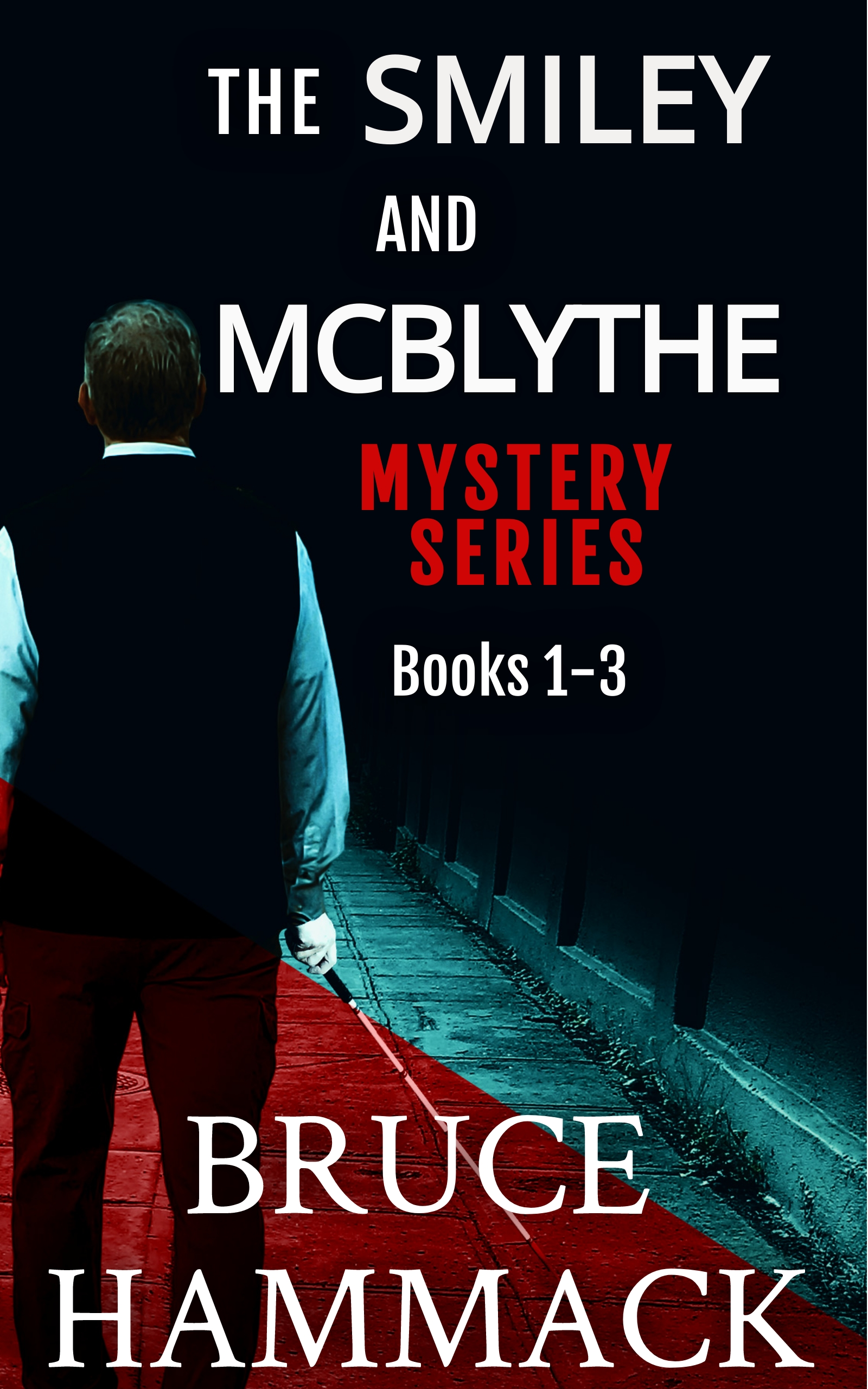 [PDF] [EPUB] The Smiley and McBlythe Mystery Series Books 1-3 Download by Bruce Hammack
