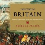 [PDF] [EPUB] The Story of Britain: From the Romans to the Present: A Narrative History Download