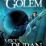 [PDF] [EPUB] The Third Golem: A Reagan Moon Novel Download