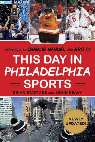 [PDF] [EPUB] This Day in Philadelphia Sports Download by Brian Startare