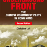 [PDF] [EPUB] Underground Front: The Chinese Communist Party in Hong Kong, Second Edition Download