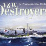 [PDF] [EPUB] V and W Destroyers: A Developmental History Download