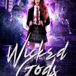 [PDF] [EPUB] Wicked Gods  (Gifted Academy, #1) Download