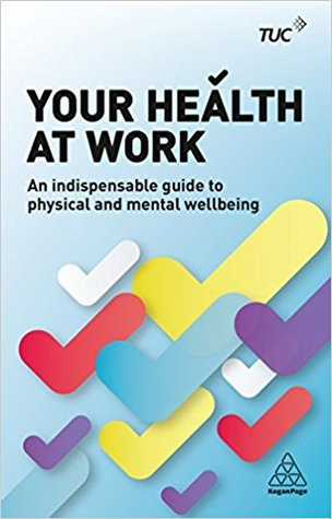 [PDF] [EPUB] Your Health at Work: An Indispensable Guide to Physical and Mental Wellbeing Download by Becky  Allen