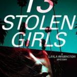 [PDF] [EPUB] 13 Stolen Girls (Layla Remington #2) Download