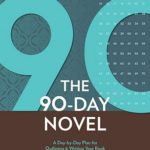 [PDF] [EPUB] 90 Days to Your Novel: A Day-By-Day Plan for Outlining and Writing Your Book Download