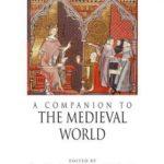 [PDF] [EPUB] A Companion to the Medieval World Download