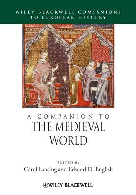 [PDF] [EPUB] A Companion to the Medieval World Download by Carol Lansing