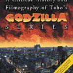 [PDF] [EPUB] A Critical History and Filmography of Toho's Godzilla Series Download