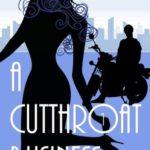 [PDF] [EPUB] A Cutthroat Business (A Savannah Martin Mystery, #1) Download