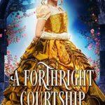 [PDF] [EPUB] A Forthright Courtship Download