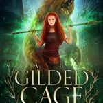 [PDF] [EPUB] A Gilded Cage (Chronicles of an Urban Druid Book 1) Download