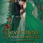 [PDF] [EPUB] A Governess Under the Mistletoe (Highland Christmas, #2) Download